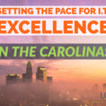 Setting the Pace for IT Excellence in the Carolinas